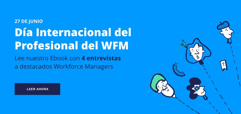 Dimensionamiento de capacidades en WFM - Día del WFM